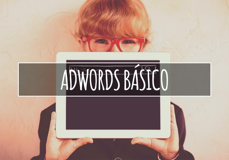 Google Adwords Básico