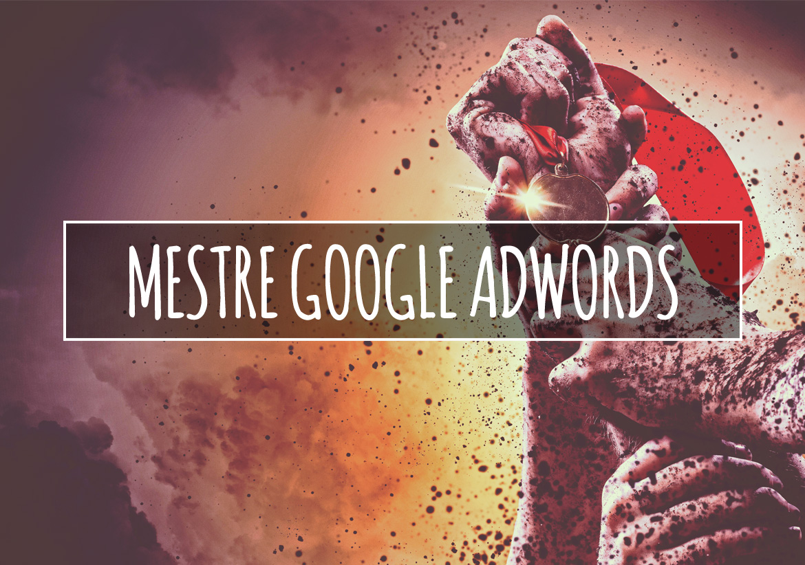 Mestre do Google Adwords