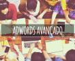 Google Adwords Avançado